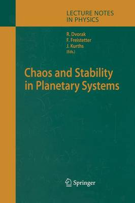 Chaos and Stability in Planetary Systems - Lecture Notes in Physics 683 (Paperback)