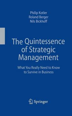The Quintessence of Strategic Management: What You Really Need to Know to Survive in Business (Paperback)