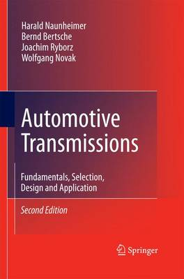 Automotive Transmissions: Fundamentals, Selection, Design and Application (Paperback)