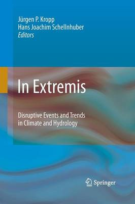 In Extremis: Disruptive Events and Trends in Climate and Hydrology (Paperback)