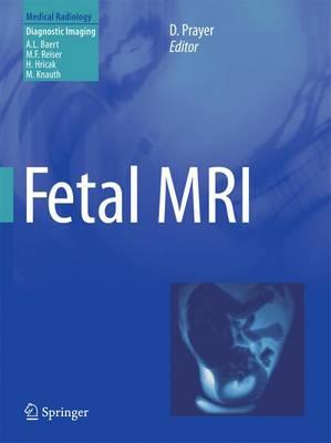 Fetal MRI - Diagnostic Imaging (Paperback)