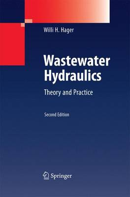 Wastewater Hydraulics: Theory and Practice (Paperback)