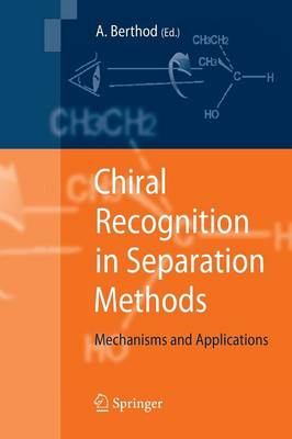 Chiral Recognition in Separation Methods: Mechanisms and Applications (Paperback)