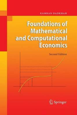 Foundations of Mathematical and Computational Economics (Paperback)