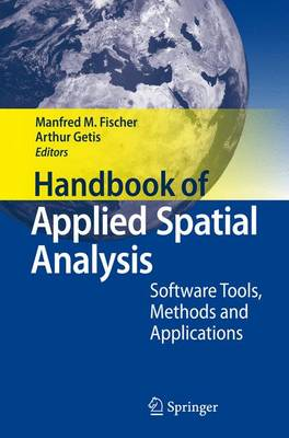 Handbook of Applied Spatial Analysis: Software Tools, Methods and Applications (Paperback)