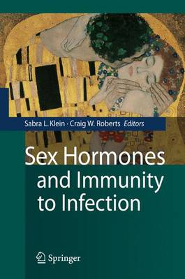 Sex Hormones and Immunity to Infection (Paperback)