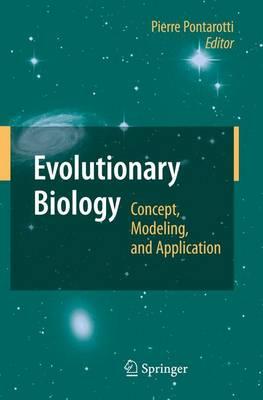 Evolutionary Biology: Concept, Modeling, and Application (Paperback)