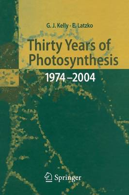 Thirty Years of Photosynthesis: 1974 - 2004 (Paperback)