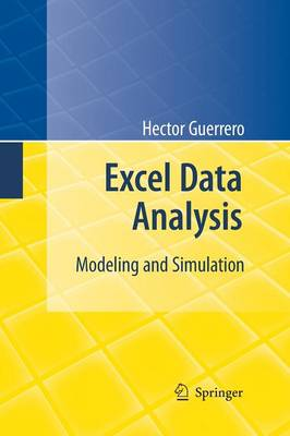 Excel Data Analysis: Modeling and Simulation (Paperback)