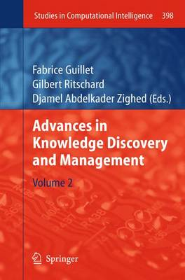 Advances in Knowledge Discovery and Management: Volume 2 - Studies in Computational Intelligence 398 (Paperback)