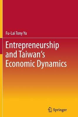 Entrepreneurship and Taiwan's Economic Dynamics (Paperback)