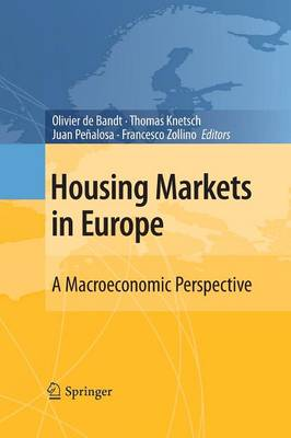 Housing Markets in Europe: A Macroeconomic Perspective (Paperback)
