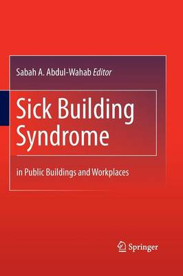 Sick Building Syndrome: in Public Buildings and Workplaces (Paperback)