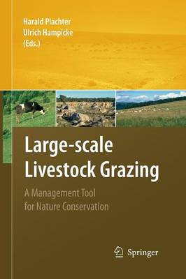 Large-scale Livestock Grazing: A Management Tool for Nature Conservation (Paperback)