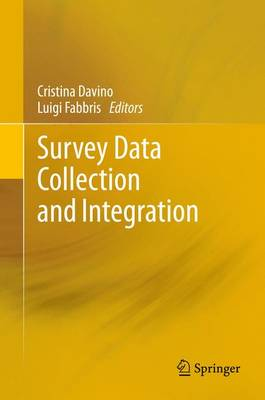 Survey Data Collection and Integration (Paperback)