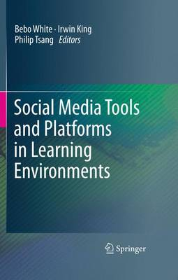 Social Media Tools and Platforms in Learning Environments (Paperback)
