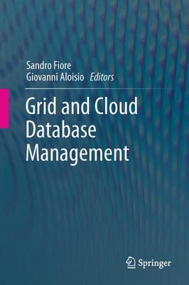 Grid and Cloud Database Management (Paperback)