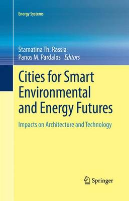 Cities for Smart Environmental and Energy Futures: Impacts on Architecture and Technology - Energy Systems (Paperback)