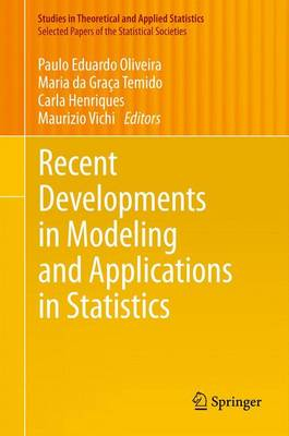 Recent Developments in Modeling and Applications in Statistics - Selected Papers of the Statistical Societies (Paperback)