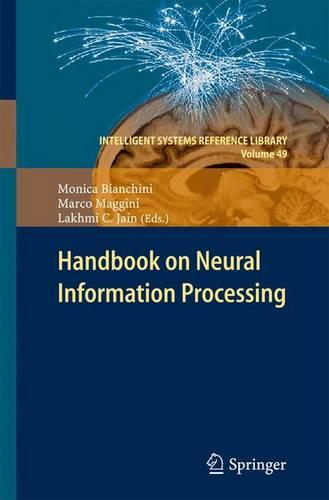 Handbook on Neural Information Processing - Intelligent Systems Reference Library 49 (Paperback)