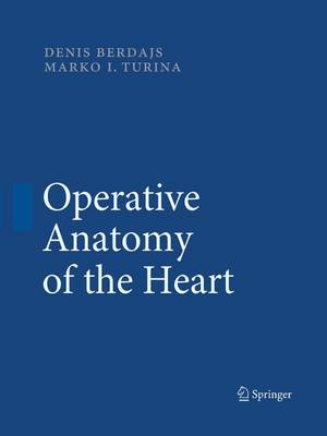 Operative Anatomy of the Heart (Paperback)