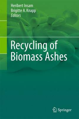 Recycling of Biomass Ashes (Paperback)