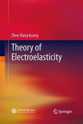 Theory of Electroelasticity (Paperback)