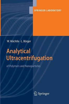 Analytical Ultracentrifugation of Polymers and Nanoparticles - Springer Laboratory (Paperback)