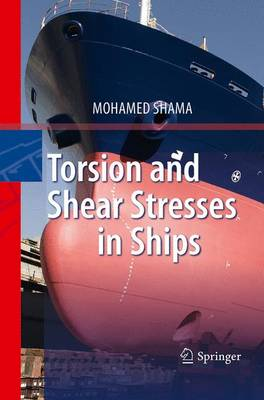 Torsion and Shear Stresses in Ships (Paperback)