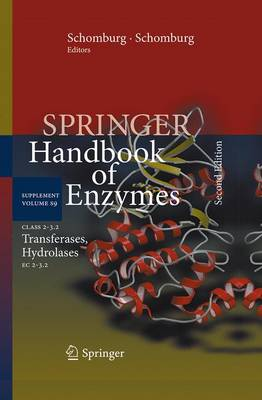 Class 2-3.2 Transferases, Hydrolases: EC 2-3.2 - Springer Handbook of Enzymes 9 (Paperback)