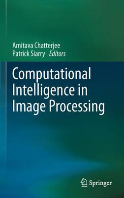 Computational Intelligence in Image Processing (Paperback)