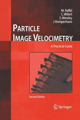 Particle Image Velocimetry: A Practical Guide (Paperback)