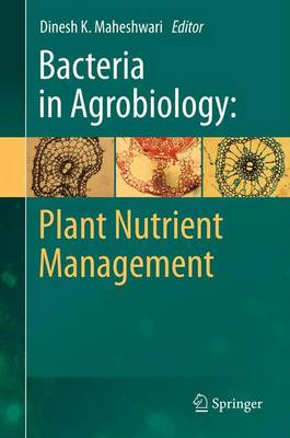 Bacteria in Agrobiology: Plant Nutrient Management (Paperback)