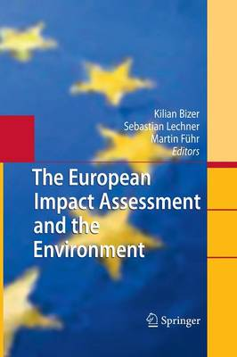 The European Impact Assessment and the Environment (Paperback)