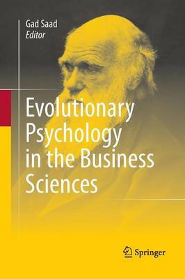 Evolutionary Psychology in the Business Sciences (Paperback)
