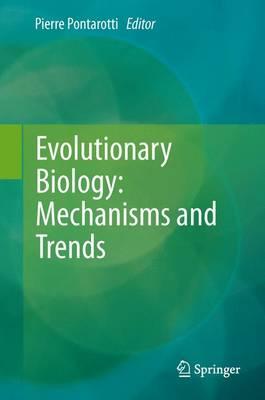 Evolutionary Biology: Mechanisms and Trends (Paperback)