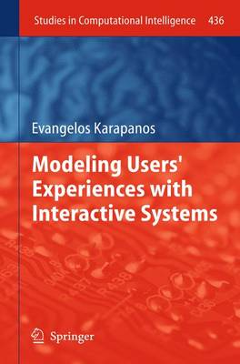 Modeling Users' Experiences with Interactive Systems - Studies in Computational Intelligence 436 (Paperback)