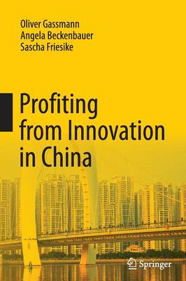 Profiting from Innovation in China (Paperback)