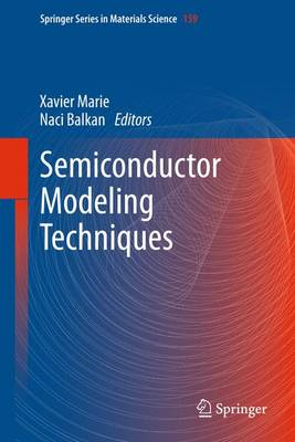Semiconductor Modeling Techniques - Springer Series in Materials Science 159 (Paperback)