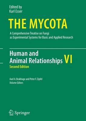 Human and Animal Relationships - The Mycota 6 (Paperback)