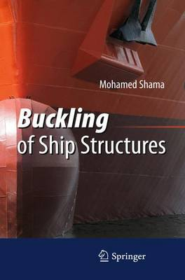 Buckling of Ship Structures (Paperback)