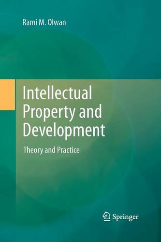Intellectual Property and Development: Theory and Practice (Paperback)
