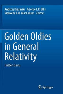 Golden Oldies in General Relativity: Hidden Gems (Paperback)