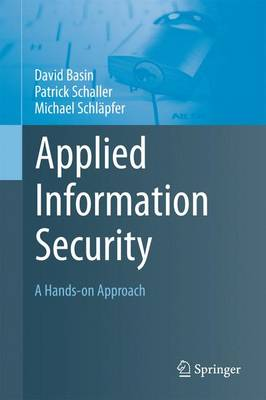 Applied Information Security: A Hands-on Approach (Paperback)