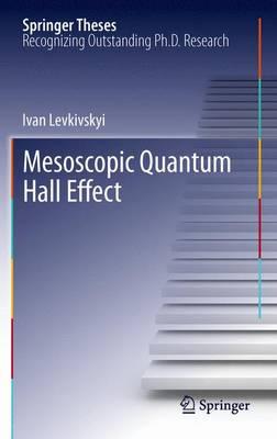 Mesoscopic Quantum Hall Effect - Springer Theses (Paperback)