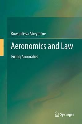 Aeronomics and Law: Fixing Anomalies (Paperback)