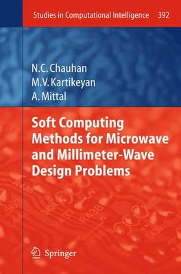Soft Computing Methods for Microwave and Millimeter-Wave Design Problems - Studies in Computational Intelligence 392 (Paperback)