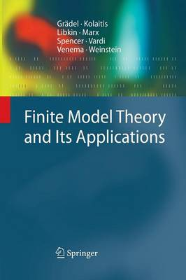Finite Model Theory and Its Applications - Texts in Theoretical Computer Science. An EATCS Series (Paperback)