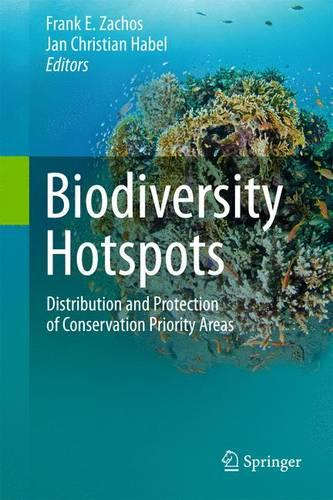 Biodiversity Hotspots: Distribution and Protection of Conservation Priority Areas (Paperback)