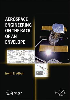 Aerospace Engineering on the Back of an Envelope - Springer Praxis Books (Paperback)